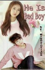 He Is Bad Boy by jihye689
