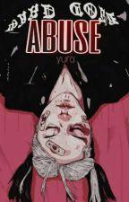 ABUSE  by syureo