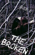 The Broken (Book 2) by Calista_Eden