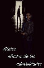 MALEC a través de las adversidades  by RousseBelikov