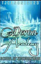 Devon Academy:School for Enchantreses by Tjcanonigo23
