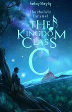 The Kingdom Class of C by ChocholateCaramel