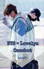BTS × Lovelyz Oneshot by Aiyuvely007