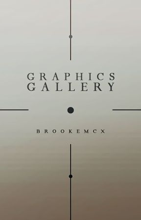 Graphics Gallery by brookemcx