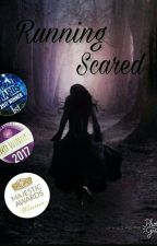 Running Scared  by The_novel_lover