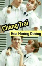 Chàng Trai Hoa Hướng Dương by TieuNhuoc4959