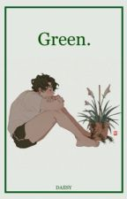 Green. (Yaoi/Gay) by Daiisy7u7