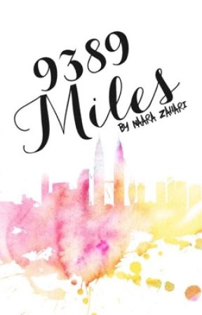 9,389 Miles by legenbooksdary