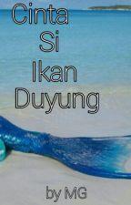 Cinta si ikan duyung by Morning_glory_