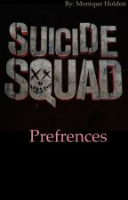 Suicide squad preferences  (requests open) by _moniqueholden_