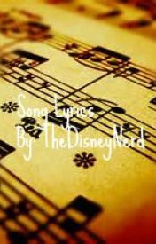 Song lyrics by TheDisneyNerd