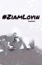 #ZiamLovin by LovableLexi