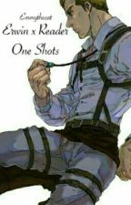 Erwin x Reader - One Shots by Emmythecat