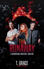 The Runaway [A Supernatural FanFiction] by thaliagrace3214
