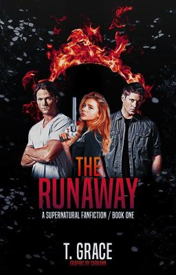 The Runaway [A Supernatural FanFiction] - Chapter XI ...  The Runaway [A ...