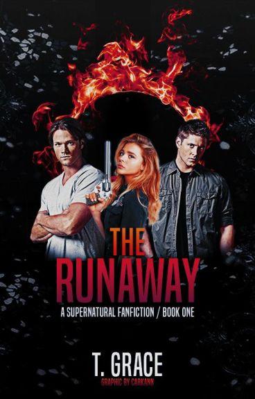 The Runaway [A Supernatural FanFiction]
