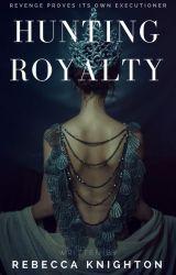 Hunting Royalty by rlit936