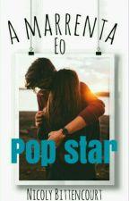 A Marrenta E O Pop Star by Mini_Pandinha