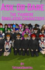 Ask Or Dare The Yandere Simulator Characters by TatianaShantal