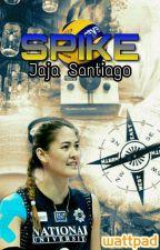 SPIKE: Jaja Santiago Fanmade Story(ON GOING) by hczziz
