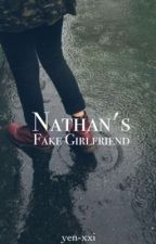 Nathan's Fake Girlfriend ✓ by _M4DH4TTER_