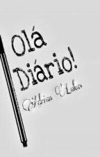Olá Diário! by AdrianLukas