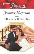 A Deal for the Di Sione Ring by JenniferHayward