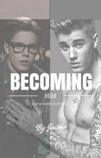 Becoming Him.