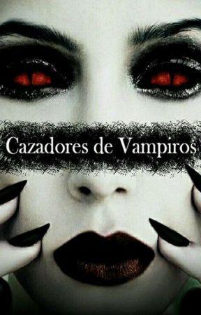 Cazadores de Vampiros by loliiii