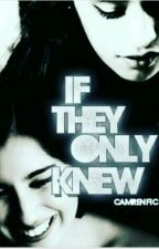 If they only knew(Camren) by Black_Wolf_99