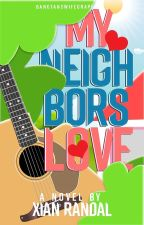 My Neighbor's Love by xianrandal
