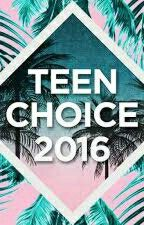 teen choice awards by anonschoool