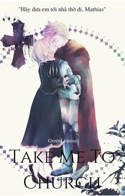 Đọc truyện Take me to church [APH short - fic]