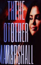 The Other Marshall [1] (#Wattys2017) by AlexWinchester_25