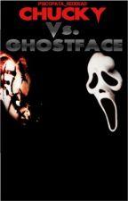 Chucky Vs. Ghostface  by Psicopata_RedDead