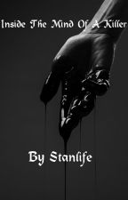Inside The Mind Of A Killer by stanlife