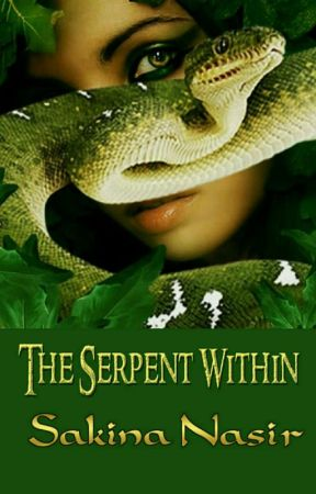 The Serpent Within✔| COMPLETED by SakinaNasir5253