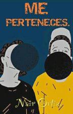 Me Perteneces by PaulayNair
