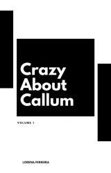 Crazy About Callum by sonhs_sclcf