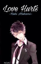 Love Hurts (Ruki Mukami) by ItsCatG