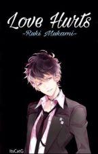 Love Hurts (Ruki Mukami) by ItsCatG