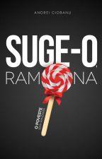 SUGE-O RAMONA by qAngel20132