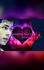 Someone like you (completed) by inkslinger_pr