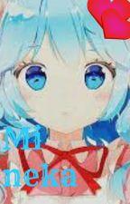 ♥mi nekita♥ (degoboom Y tu) 7w7 by makami_kawaii