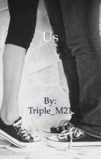 Us by Triple_M21