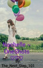 Nochelle/Bryles ~ OneShots  by imathing101