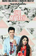 Oh! My BAby by NamrathaNamratha