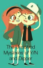 The Unsolved Mysteries of Y/N and Dipper by Jadewonders