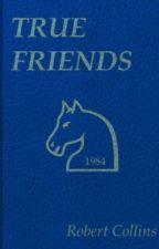 True Friends by RobertLCollins