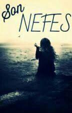 SON NEFES! by baglan003